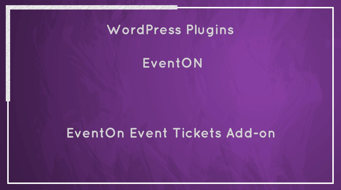 EventOn Event Tickets Addon 1.8.4