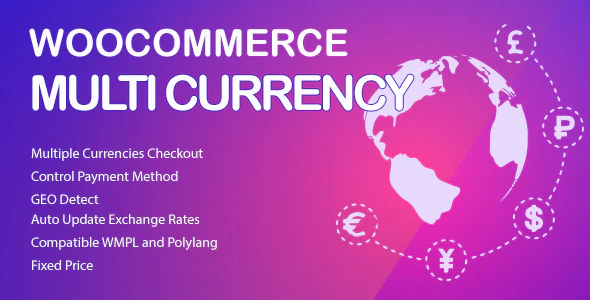 WooCommerce Multi Currency 2.1.22 – Currency Switcher