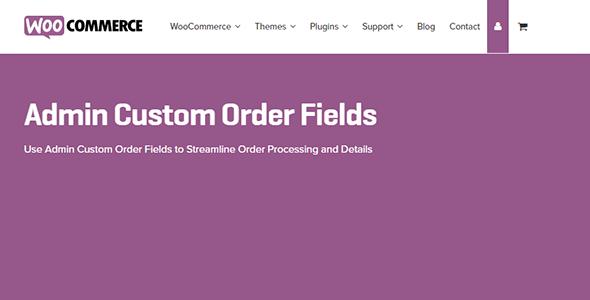 WooCommerce Admin Custom Order Fields 1.15.1