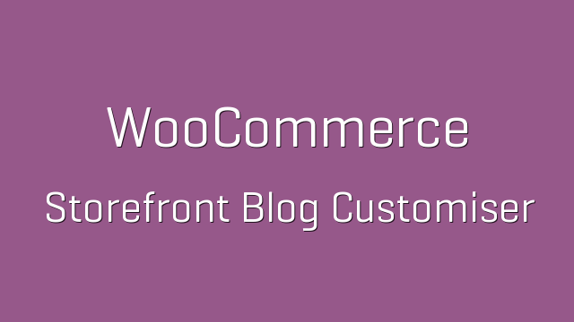 Storefront Blog Customizer 1.3.0 – WooCommerce