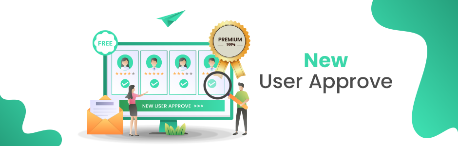 New User Approve Premium 1.8 – Options Add-on